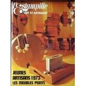 Estampille (L') N� 40 Du 01/03/1973 - Jeunes Artisans 1973 - Les Meubles Peints - Les Cartes A Jouer - Les Orgues De Paul Bocuse - Les Chaussures De Ceramiques.