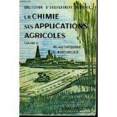 La Chimie Ses Applications Agricoles - Volume 1 de Autheserre M.