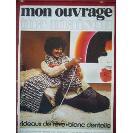 Mon Ouvrage Ma Maison 1975 N� 316 : Rideaux De Reve Blanc Dentelle