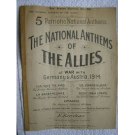 The national Anthems of The Allies at war with Germany et Austria 1914