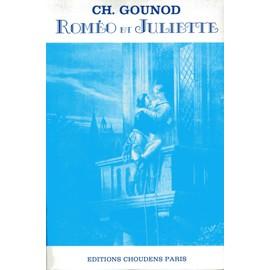 Gounod, Roméo et Juliette, partition piano/chant éditions Choudens Paris