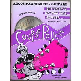 Coup de Pouce Accompagnement Guitare (Battements Walking Bass Arpeges + 1 CD)