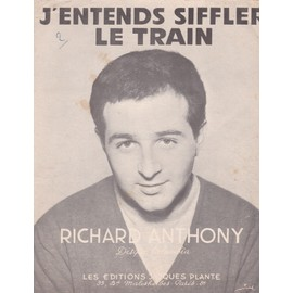 "Richard Anthony ""J'entends siffler le train"""