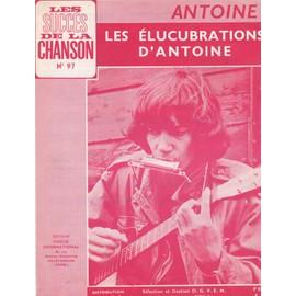 """Antoine """"Les Elucubrations d'Antoine"""""""