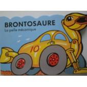 Brontosaure La Pelle Mecanique de PATRICK HAWKEY