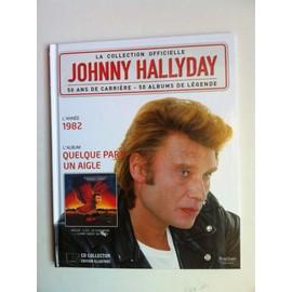 La Collection Officielle Johnny Hallyday, Volume 21 : Quelque part un aigle  - 1982