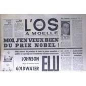 Os A Moelle (L') N� 28 Du 29/10/1964 - Daniel Rops - M. C. Fouchet - Santiago Du Chili - G. Burnemauve - G.A. Otersund - Francisco Lopez - Johnson. Dessin De Sempe Dessin De Jicka