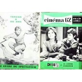 Cinema N� 65 Du 01/04/1962 - 62 - Le Cinema D'amateur - Belmondo Et Claudia Cardinale - Tarzan A 50 Ans.