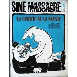 Sine Massacre N� 4 Du 10/01/1963 - La Liberte De La Presse.