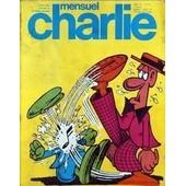 Charlie Mensuel N� 79 Du 01/08/1975 - La Cote De La Bd - Druillet - Les Anges D'acier - Anna Oh - Cabanes - Dans Les Villages - Dick Herisson - L'amour Drame Social - David Pascal - Profession Coloriste.