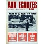Aux Ecoutes Du Monde N� 2237 Du 31/05/1967 - Israel Et Le Destin Du Monde - Le Marche Commun Des Truands - Les Hommes Chez Carita - Le Disque Aux Abois.