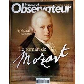 Nouvel Observateur (Le) N� 2146 Du 22/12/2005 - Numero Double Le Roman De Mozart.