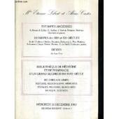 Catalogue De Ventes Aux Encheres - Estampes Anciennes Estampes Des Xix Et Xxe Siecles Dessins De Juan Gris Bibliotheque De Medecine Et De Pharmacie D'un Grand Seigneur Du Xviiie Siecle - 16 ... de LIBERT ETIENNE