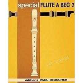 Partition Spécial flûte à bec no2 Auteurs Divers