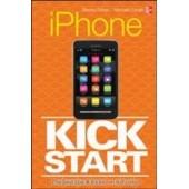 Iphone 5 Kickstart de Dennis Cohen