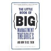 The Little Book Of Big Management Theories de Jim McGrath