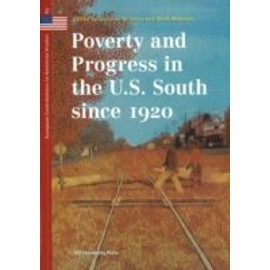 Poverty and Progress in the US South Since 1920