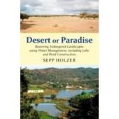 Desert Or Paradise de Sepp Holzer