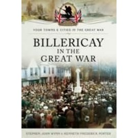 Kenneth Frederick Porter, S: Billericay in the Great War - Collectif
