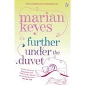 Further Under The Duvet de Marian Keyes