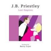 Lost Empires de J. B. Priestley