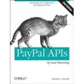 Paypal Apis: Up And Running de Matthew A. Russell