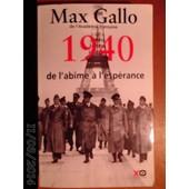 1940 De L'abime � L'esp�rance . de max gallo
