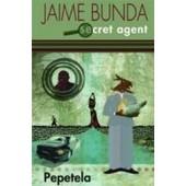 Jaime Bunda: Secret Agent de Pepetela