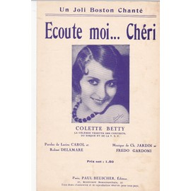 ECOUTE MOI CHERI ( Boston, Colette Betty)