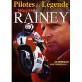 Wayne Rainey : Un Am�ricain Pas Tranquille