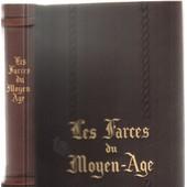 Les Farces Du Moyen Age / Edition En Vieux Francais Et Version En Fran�ais Moderne Par Raoul Mortier/ Illustrations De Marcel Jeanjean de Jeanjean Marcel ( Illustrat...