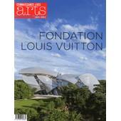 Connaissance Des Arts Hors S�rie N� 646 - Fondation Louis Vuitton de Guy Boyer