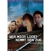 Wer Mich Liebt, Nimmt Den Zug de Greggory,Pascal/Tedeschi,Valeria Bruni