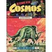 Cosmos N� 37 : Vers Le Pass�