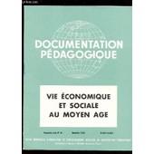 Vie Economique Et Sociale Au Moyen Age / Collection Document Pedagogique - 5e Ann�e -N�44 - Novembre 1954 - Histoire Couleur / Manque Planches 1, 2, Et 3 - Incomplet - Collationne. de COLLECTIF