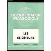 Les Seigneurs / Collection Document Pedagogique - 5e Ann�e -N�43 - Octobre 1954 - Histoire Couleur / Complet - Collationne. de COLLECTIF