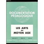 Les Arts Au Moyen Age / Collection Document Pedagogique - 5e Ann�e -N�45 - Decembre 1954 - Histoire Couleur / Complet - Collationne. de COLLECTIF