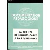 La France De Hugues Capet A La Renaissance / Collection Document Pedagogique - 5e Ann�e -N�48 - Mars 1955 - Histoire Couleur / Manque Planche 8 - Incomplet - Collationne. de COLLECTIF