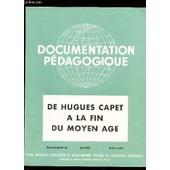 De Hugues Capet A La Fin Du Moyen Age / Collection Document Pedagogique - 5e Ann�e -N�49 - Avril 1955 - Histoire Couleur / Complet. de COLLECTIF