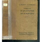 Precis D'anatomie Descriptive - Aide Memoire A L'usage Des Candidats Au Premier Examen De Doctorat / Collection Testut - 14�me Edition de TESTUT L. - LATARJET A.