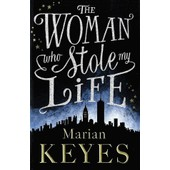 The Woman Who Stole My Life de Marian Keyes
