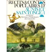 R�cits & Contes Populaires D'aunis Et De Saintonge- 1-Recueillis Dans Le Pays Des Iles de par Dominique et Philippe Jacquin