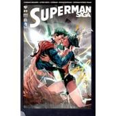 Superman Saga N� 9 ( Septembre 2014 ) : Superman Unchained + Action Comics + Superman + Batman / Superman + Superman / Wonder Woman de collectif
