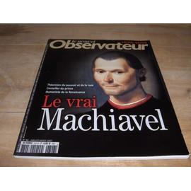 Nouvel Observateur Hors-S�rie N� 66 : Le Vrai Machiavel