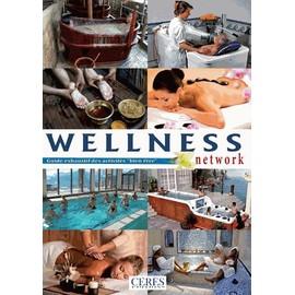 Wellness Network : Guide Exhaustif Des Activités Bien-Être - Léopold Franck