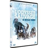 L'odyss�e Sauvage de Nicolas Vanier