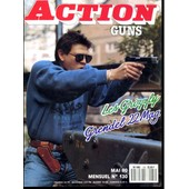 Action Guns N� 130 : Pistolet Grendel, Flash Ball, 375 Holland, Pistolet 22 Lr Gaucher