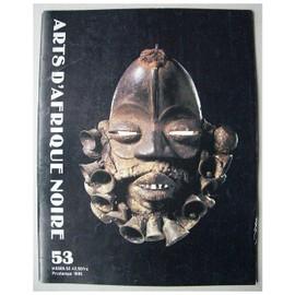 Arts D'afrique Noire N� 53 : La Collection Baselitz