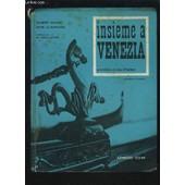 Insieme A Venezia - Premiere Annee D'italien. de BRUNET GILBERT / LA BORDERIE RENE