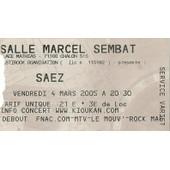 Ticket Concert Saez 4 Mars 2005 Chalon Sur Saone